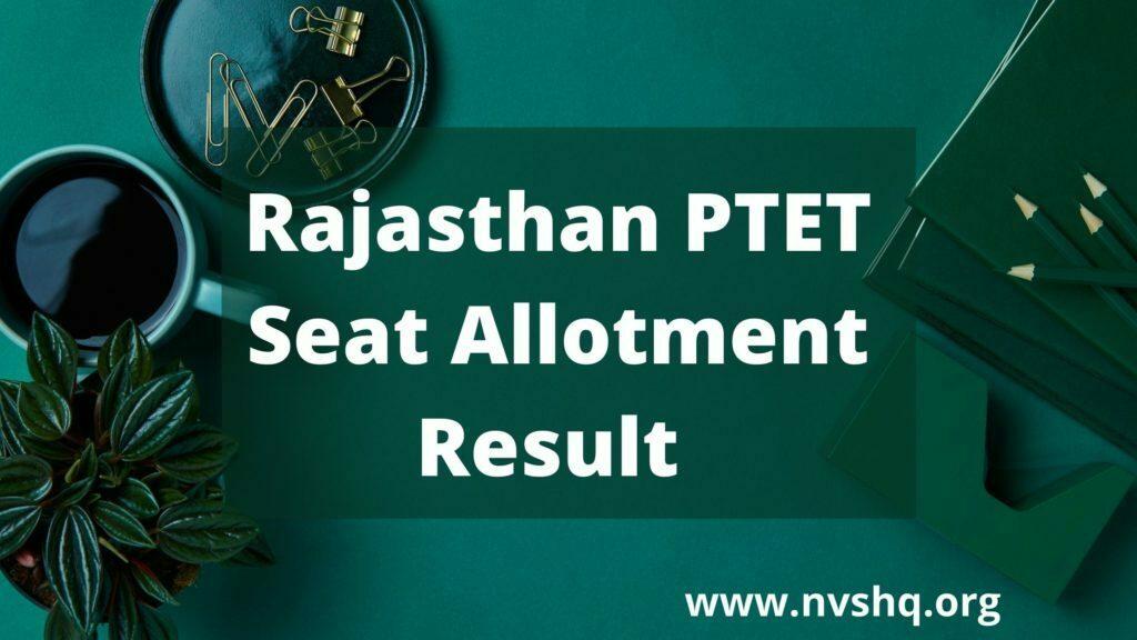 Rajasthan-PTET-1st-Round-Seat-Allotment-Result