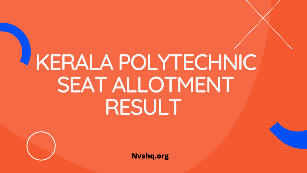 Kerala Polytechnic Seat Allotment Result 2020
