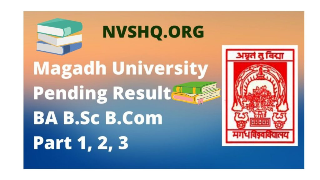 Magadh University Pending Result