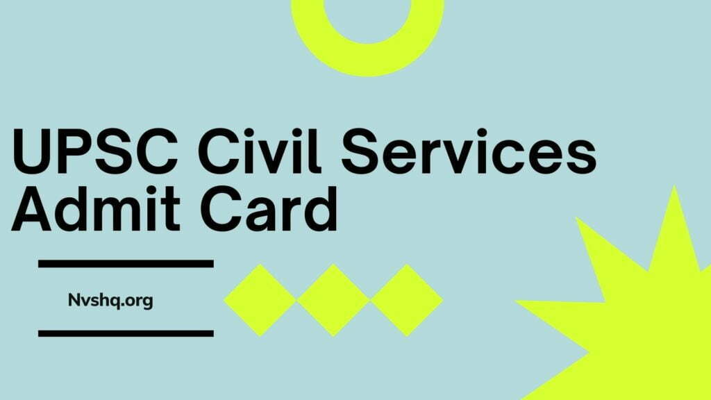 UPSC Civil Services Admit Card 2020