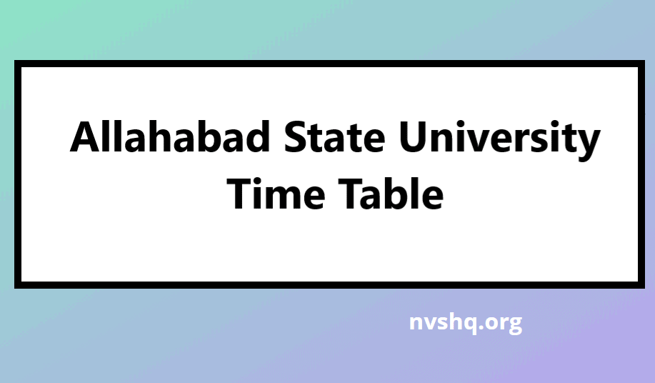 Allahabad-State-University-Time-Table-2021