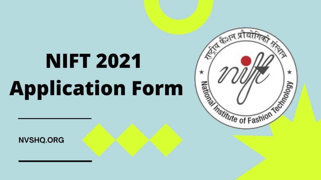 NIFT 2021  Application Form