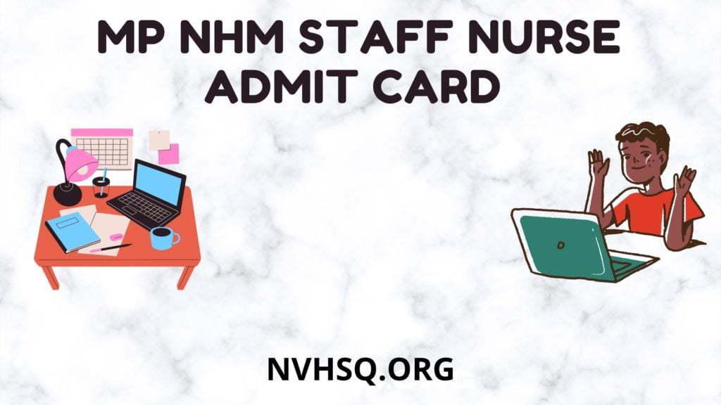 MP-NHM-Staff-Nurse-Admit-Card-2021-ANM&Lab-Technician-Hall-Ticket-Exam-Date