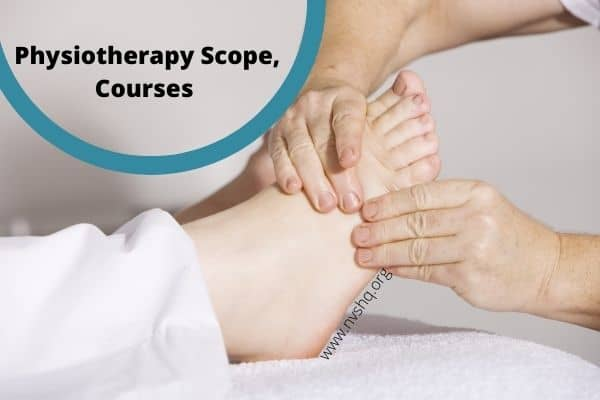 Physiotherapy, Scope, Courses