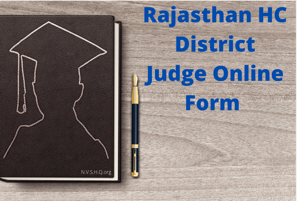 Rajasthan HC District Judge Online Form-2021