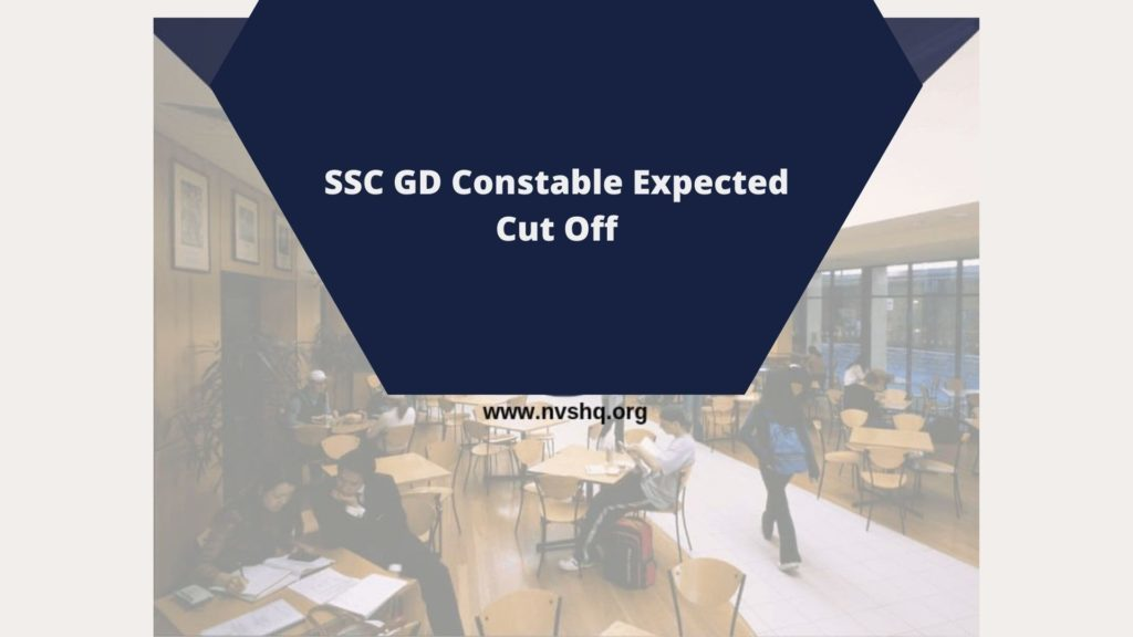 SSC GD Constable Expected Cut Off