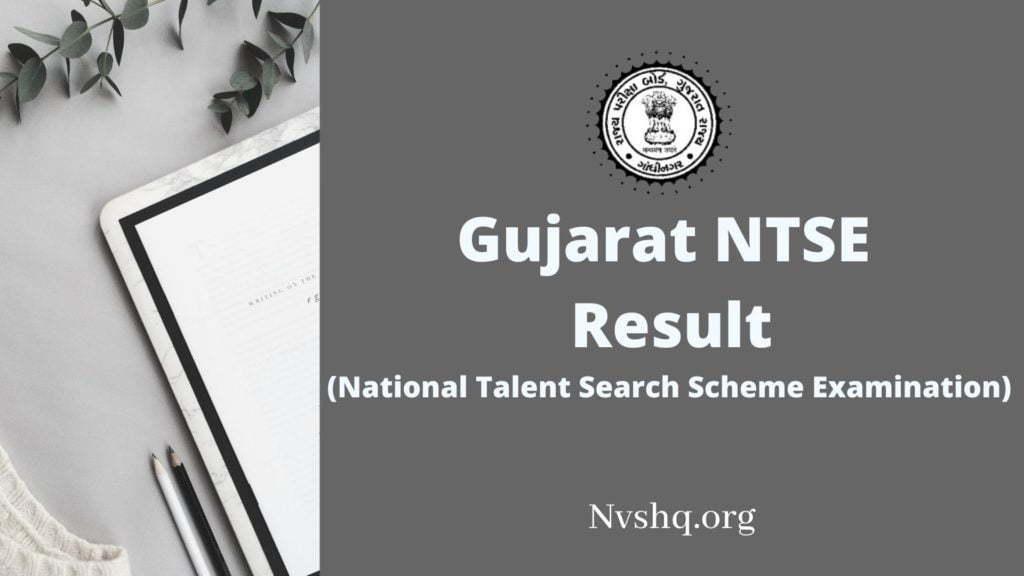 Gujarat NTSE Result 2021 Date NTSE Stage 1 Exam Merit List