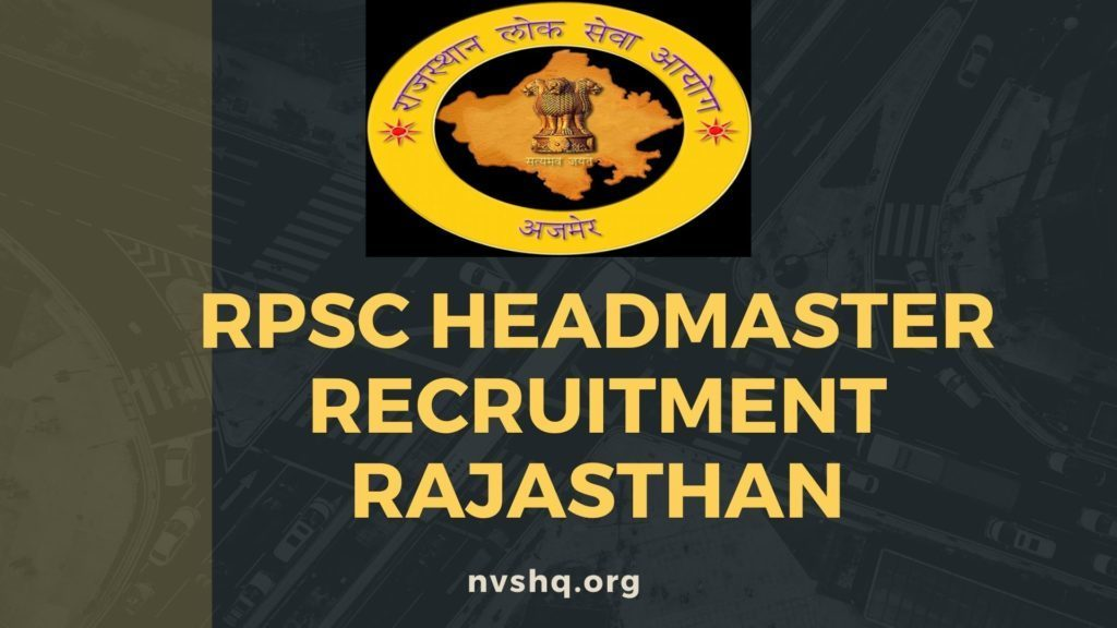 Rajasthan PSC Headmaster Recruitment 2021